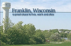 Franklin, WI, a great place to live, work, and play!